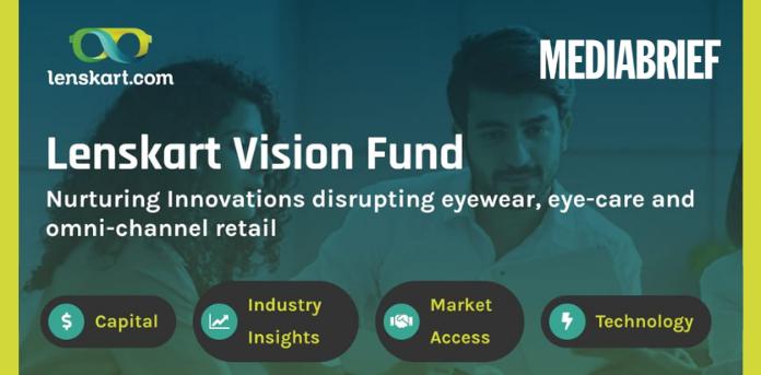 Image- Lenskart launches 'Vision Fund'-MediaBrief.png