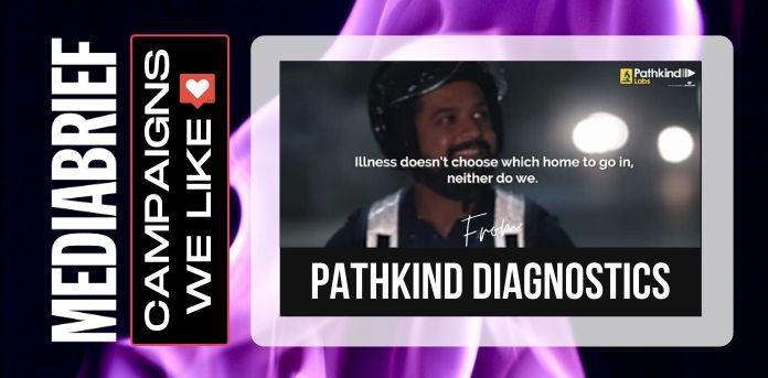 image-campaigns-we-like-Pathkind-Diagnostics-mediabrief.jpg