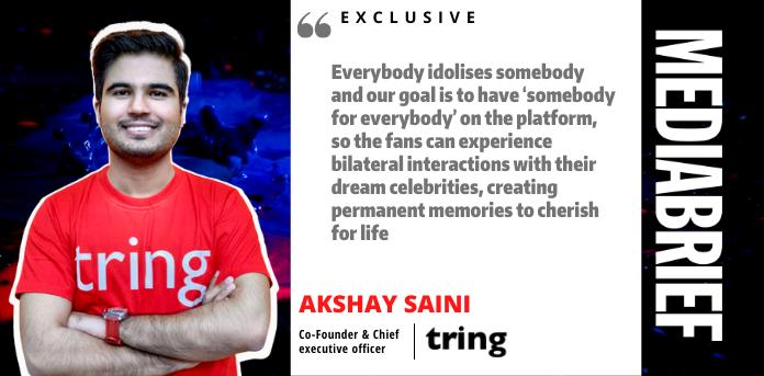 image-exclusive-akshay-saini-of-tring-mediabrief-2-1.png