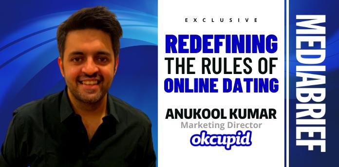 Image-exclusive-anukool-kumar-okcupid-india-MediaBrief-2.png