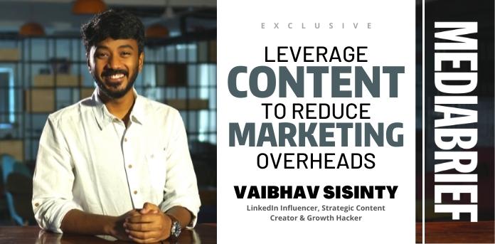 image-exclusive-vaibhav-sisinty-content-marketing-mediabrief-1.jpg