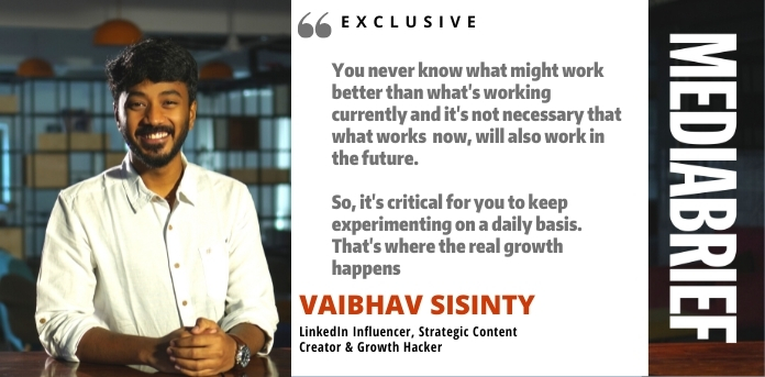 image- exclusive-vaibhav-sisinty-content-marketing-mediabrief (7).jpg