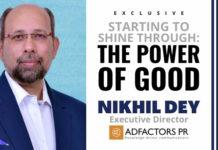 Image-exclusive-nikhil-dey-adfactors-pr-mediabrief-3.jpg