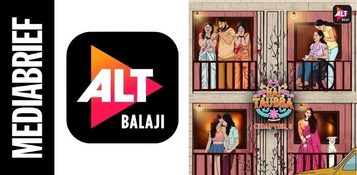 IMAGE-ALTBalaji-Hai-Taubba-3s-song-MEDIABRIEF.jpg